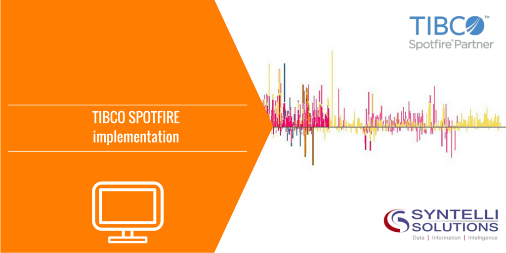 Spotfire Implementation - Syntelli Solutions