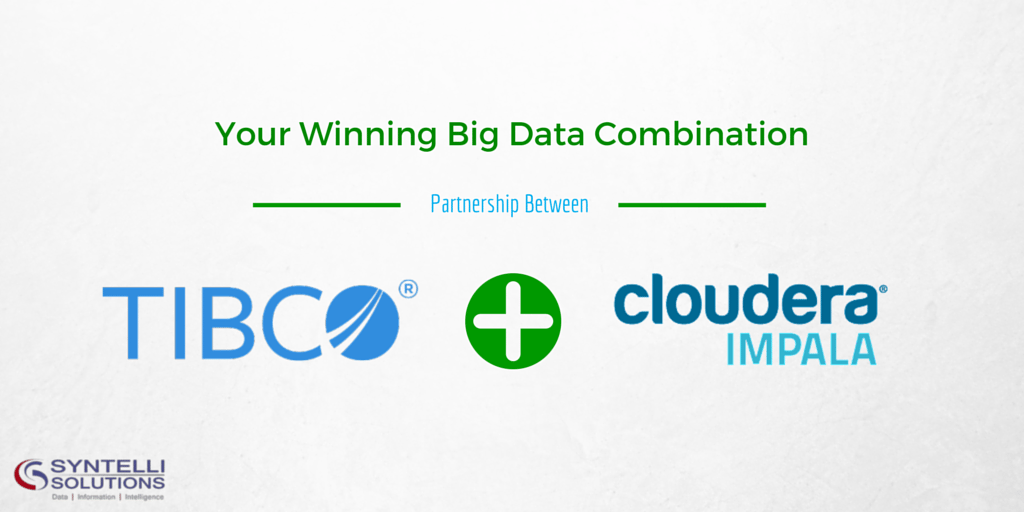 Best Big Data Combo - Cloudera Impala and TIBCO