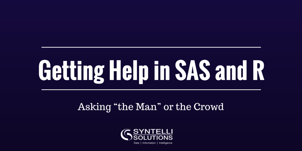 Getting Help in SAS and R - Syntelli