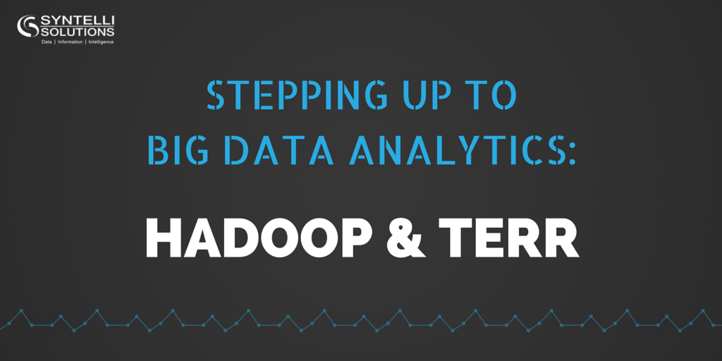 Stepping Up to Big Data Analytics: Hadoop and TERR