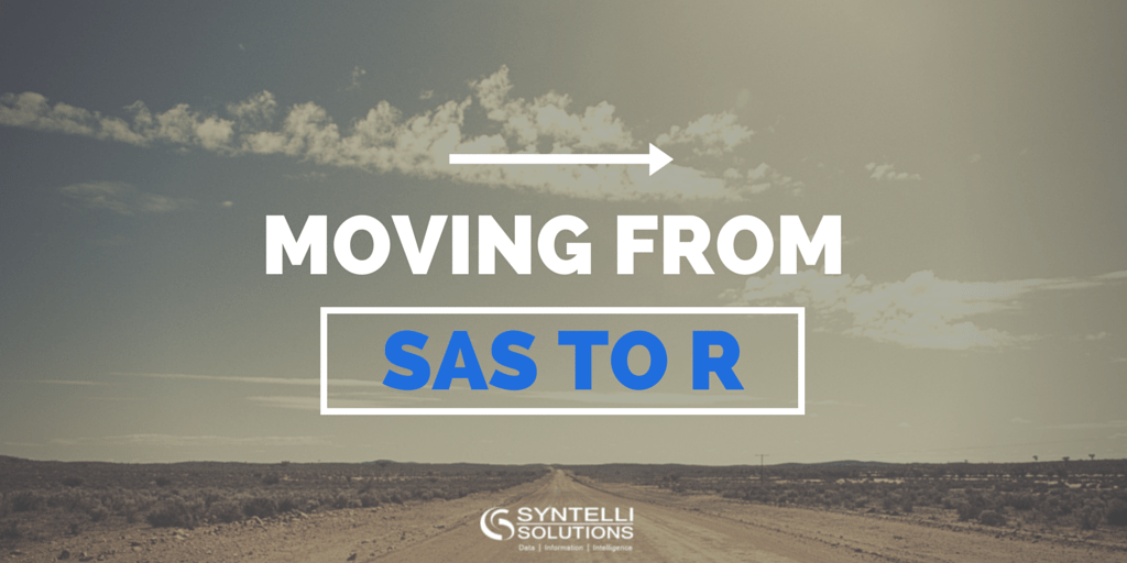 Syntelli Blog - Moving From SAS To R