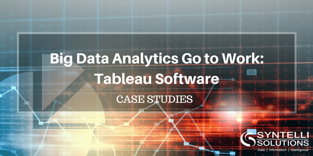 Big Data Analytics - Tableau Case Studies - Syntelli