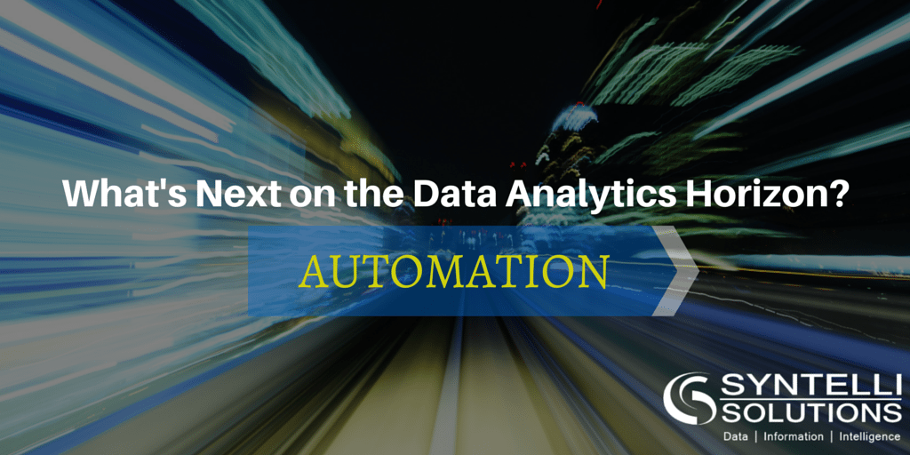 What's Next on the Data Analytics Horizon? Data Automation.