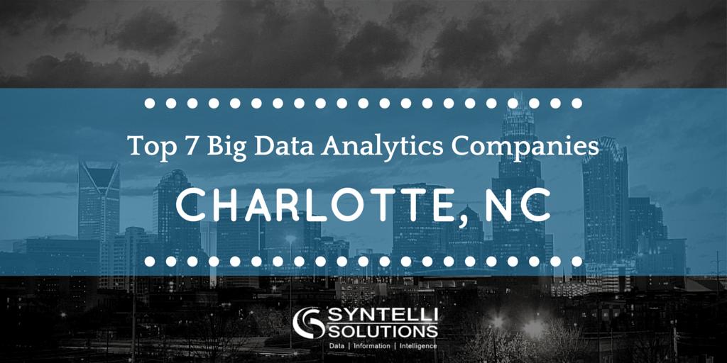 Top 7 Big Data Analytics Companies in Charlotte
