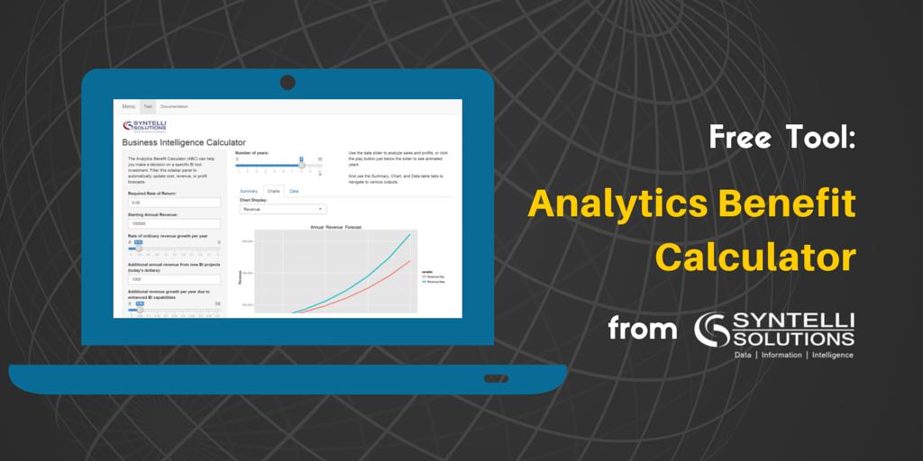 Business Intelligence Investment - Analytics Benefit Calculator (ABC) Tool