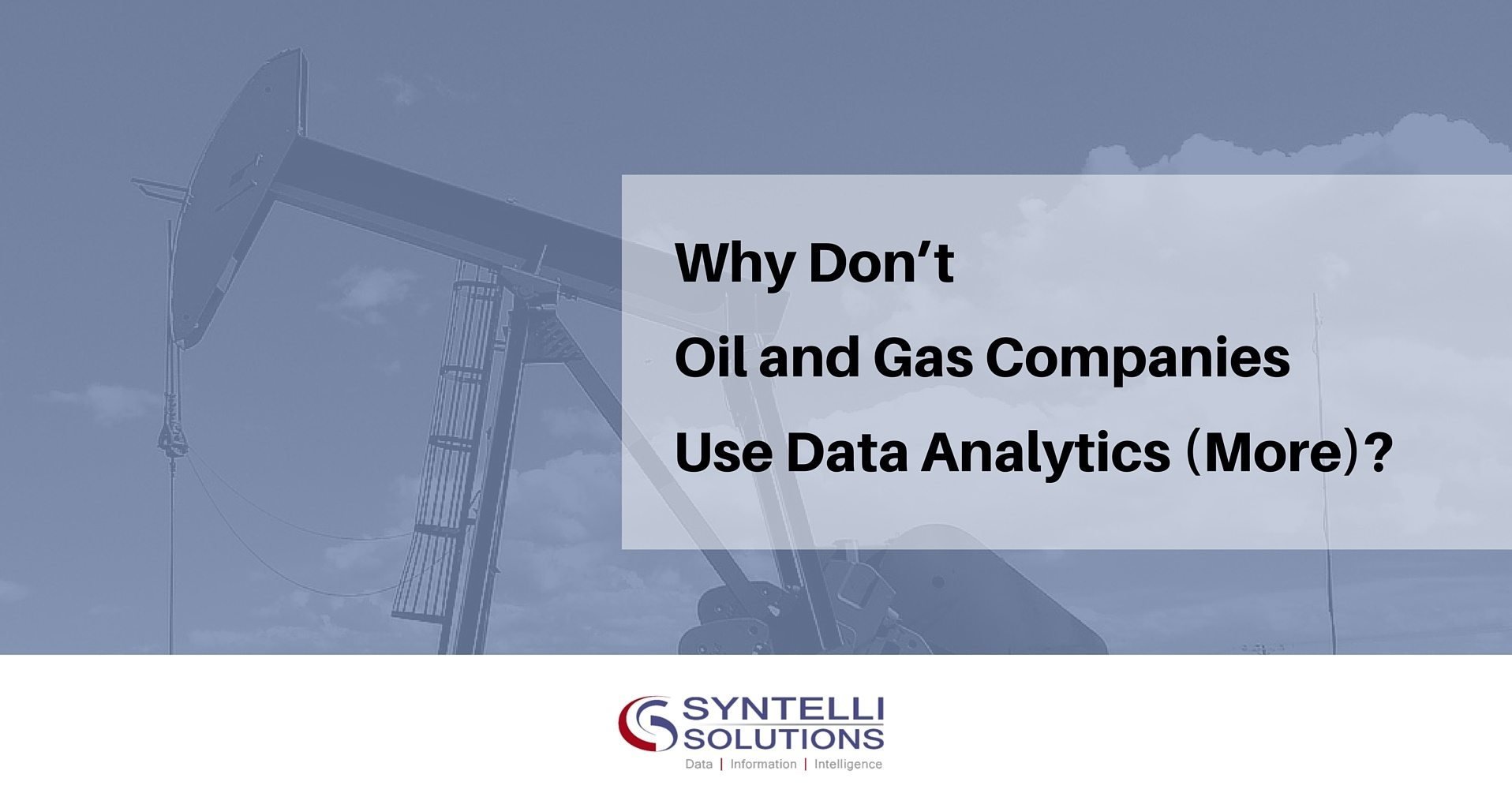 Oil and Gas Companies Use Big Data Analytics