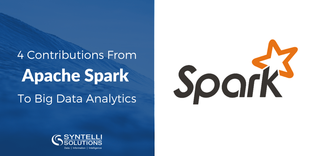 Apache Spark Contributes to Big Data Analytics
