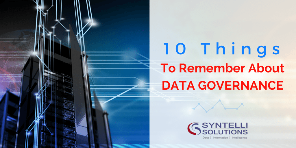 10 Things To Remember About Data Governance best practices