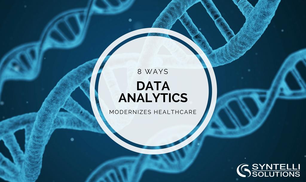 data analytics modernizes healthcare syntelli solutions inc